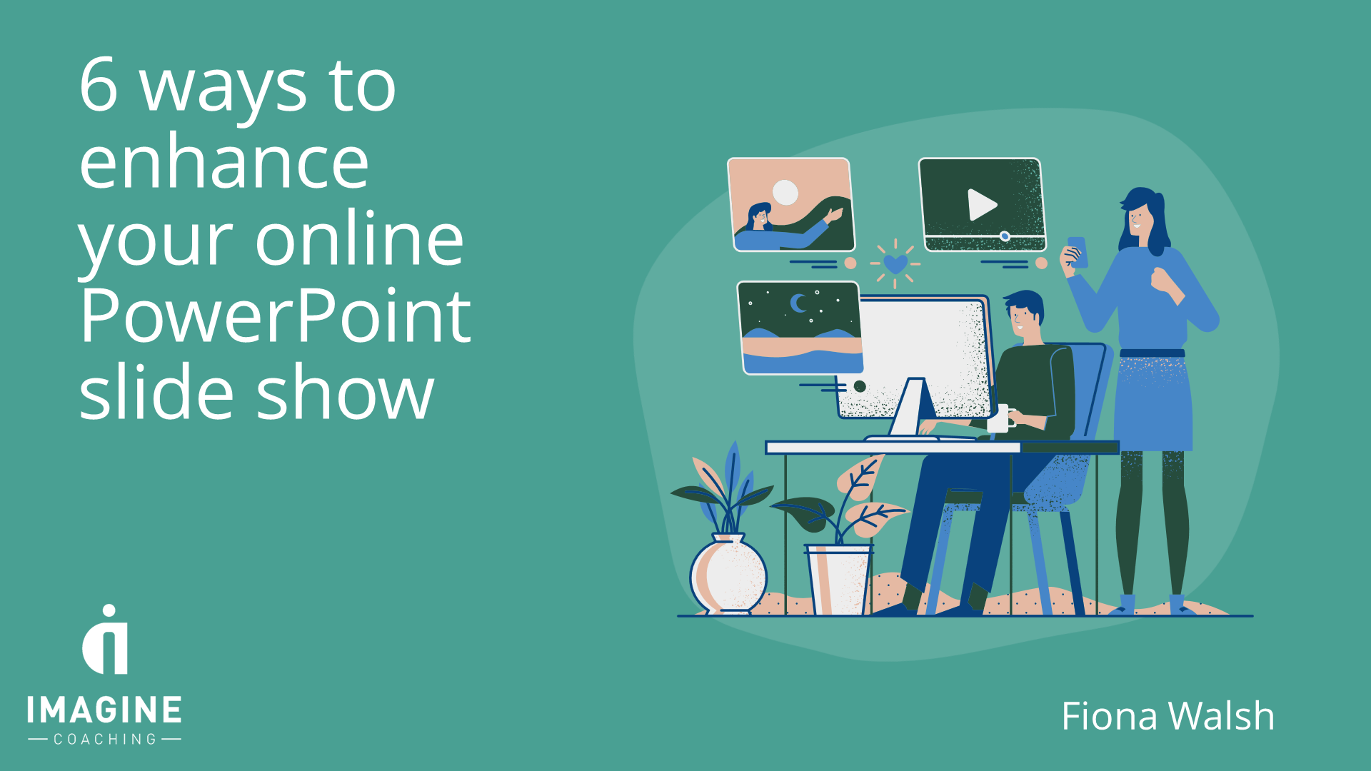 6 Ways to Enhance Your Online PowerPoint Slide Show